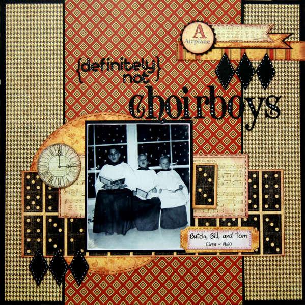 {Definitely Not} Choirboys