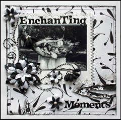 Enchanting Moments