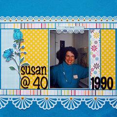 Susan @ 40