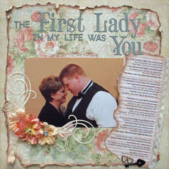The First Lady in my Life was You
