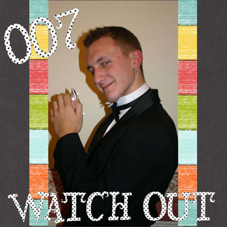 007 watch out