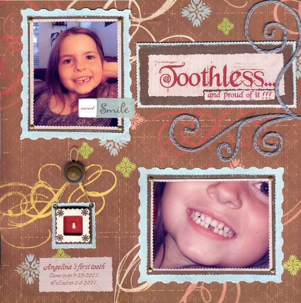 Toothless...and proud of it!