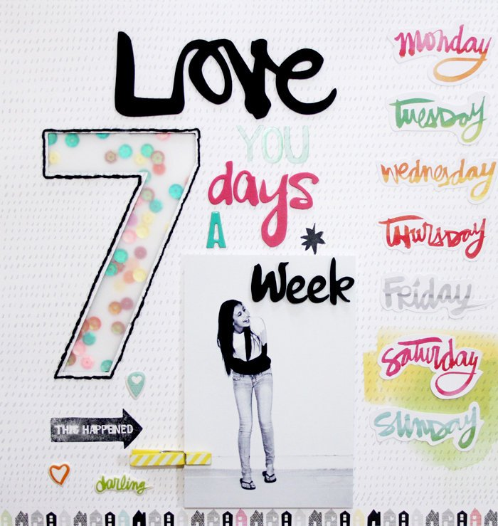 Love You 7 Days A Week *American Crafts DT