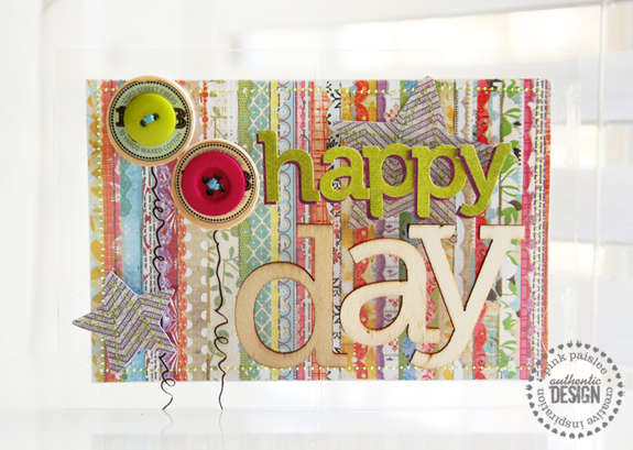 happy day  **Pink Paislee/Clear Scraps**