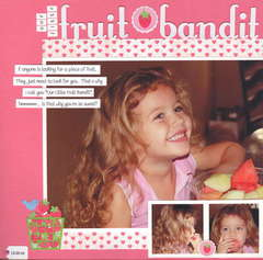 Our Little Fruit Bandit