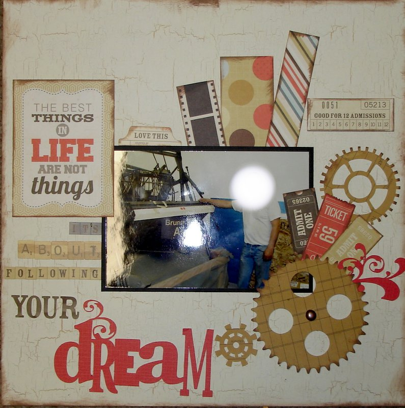The Best Things in Life are not things it's about following your dream