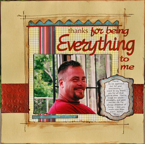 thanks for being everything...  *Back Porch Memories August Kit*