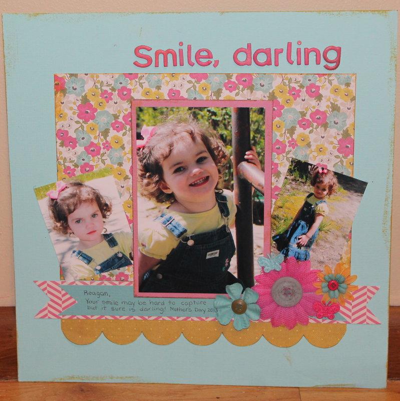 Smile, darling