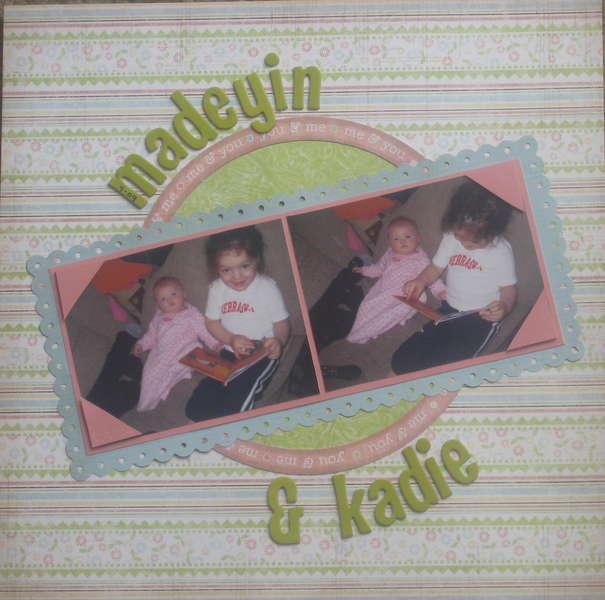 Madeyin & Kadie