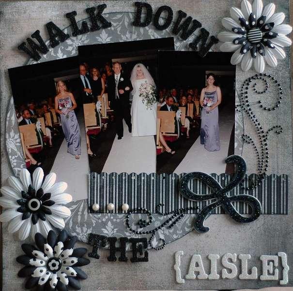 Walk Down the Aisle