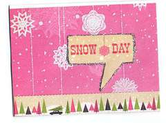 Snow Day using We R Merry & Bright Collection