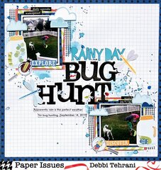 Rainy Day Bug Hunt