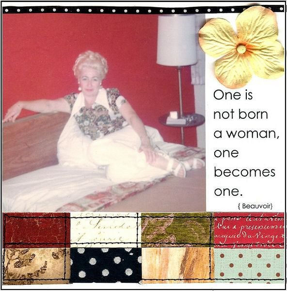 One Is Not Born a Woman... {Patterned Paper Challenge}