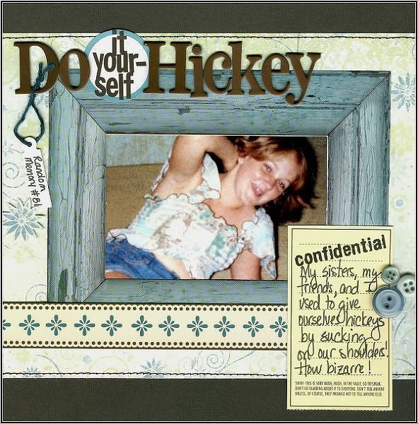 Do (it yourself) Hickey
