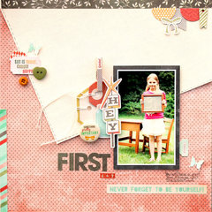 First Day  *Fancy Pants Designs*