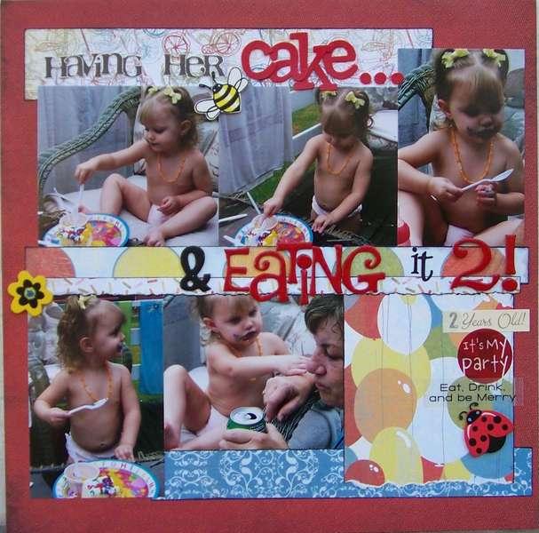 Having her Cake & Eating It 2