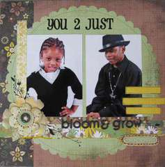 You 2 Just Bloom & Grow