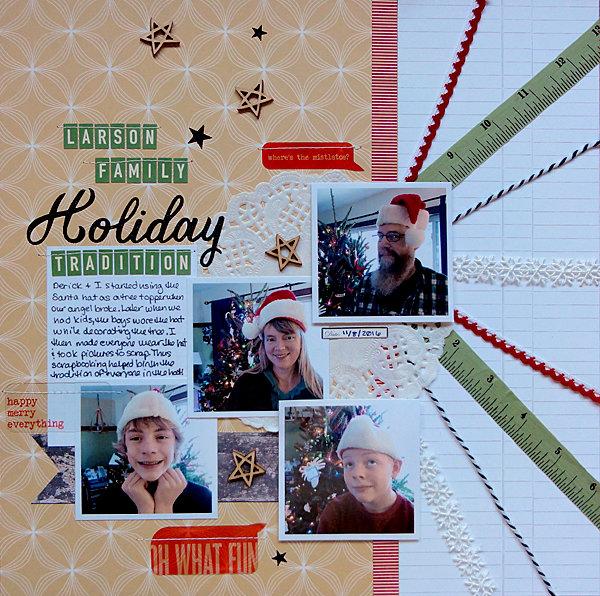 Larson Family Holiday Tradition