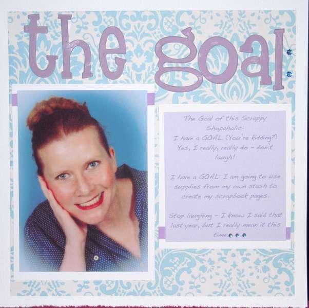 *The Goal