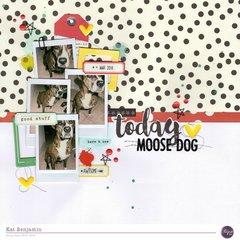 moose dog today (clique kits) || happyGRL