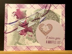 I Miss you A Waffle Lot