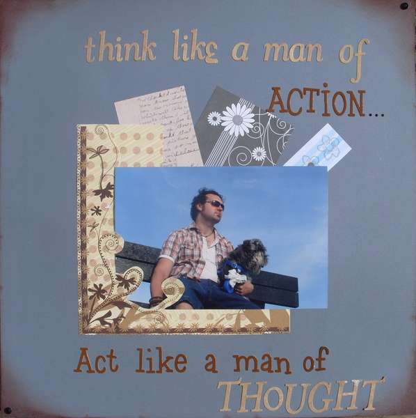 Think like a man of action