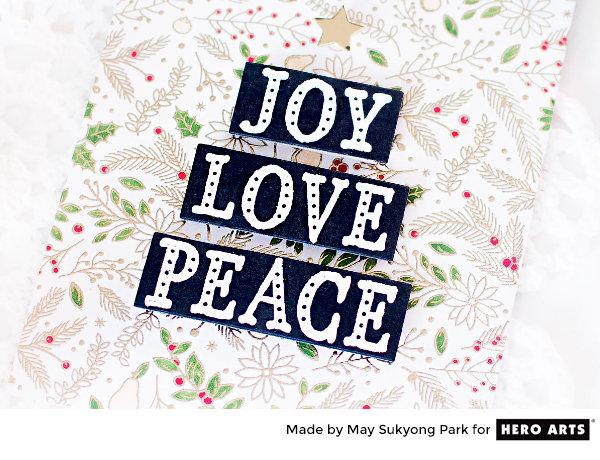 Joy Love Peace by May Sukyong Park for Hero Arts