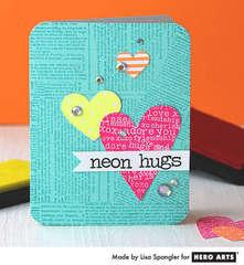 Neon Hugs by Lisa Spangler