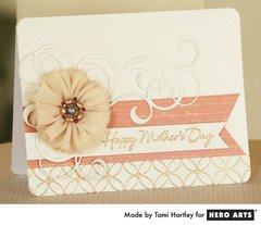 Happy Mother's Day  By Tami Hartley