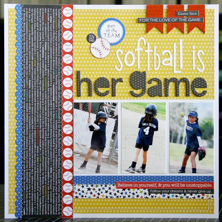 Softball Is Her Game *NEW BELLA BLVD*