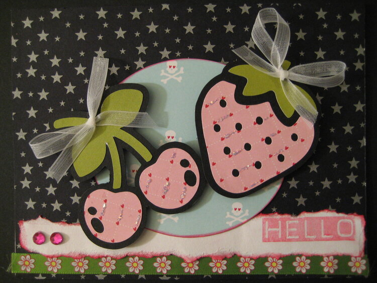 Hello cherries and strawberries