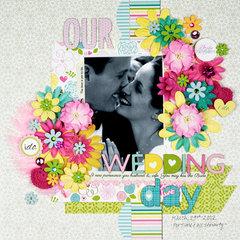 Our Wedding Day *Bella Blvd*