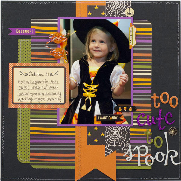 """Too Cute To Spook"" Layout *Pebbles*"