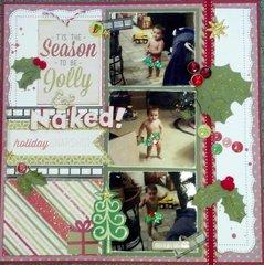 Tis the Season to be Jolly & NAKED!