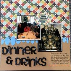 Dinner & Drinks