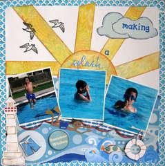 Making A Splash.....