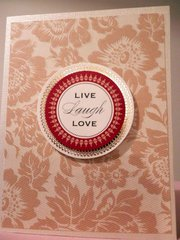 Live, Laugh and Love - Anna Griffin