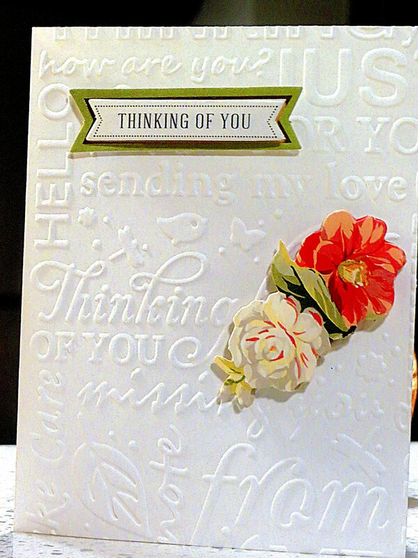 Embossing and Thinking of You!