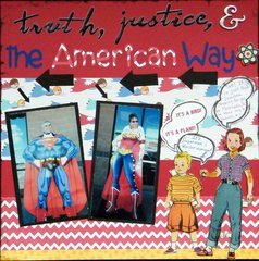 Truth, Justicre and the American Way