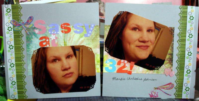 Sassy and 32!