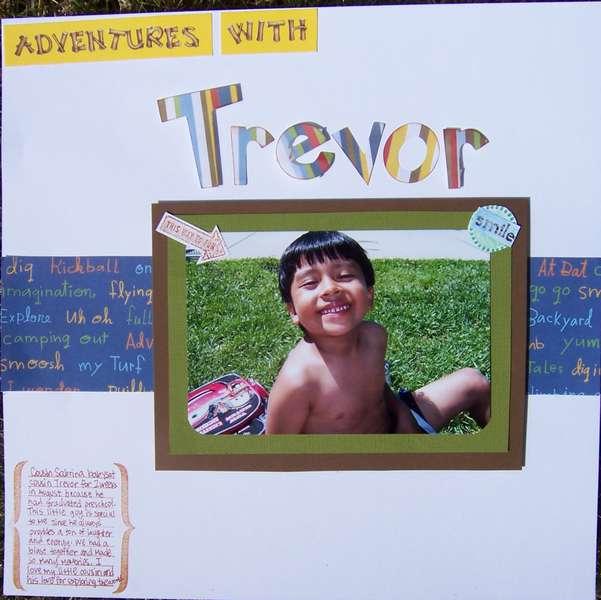 Adventures with Trevor