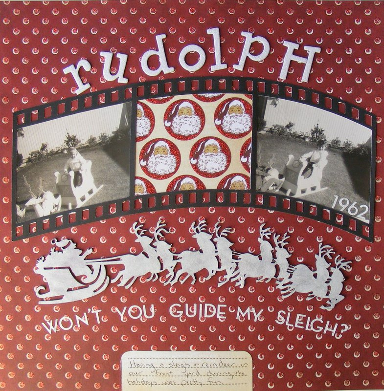 Rudolph, won't you guide my sleigh