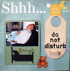 Shhh . . .  Do not Disturb