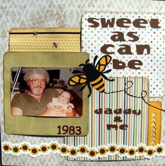 Sweet as can be, daddy & me