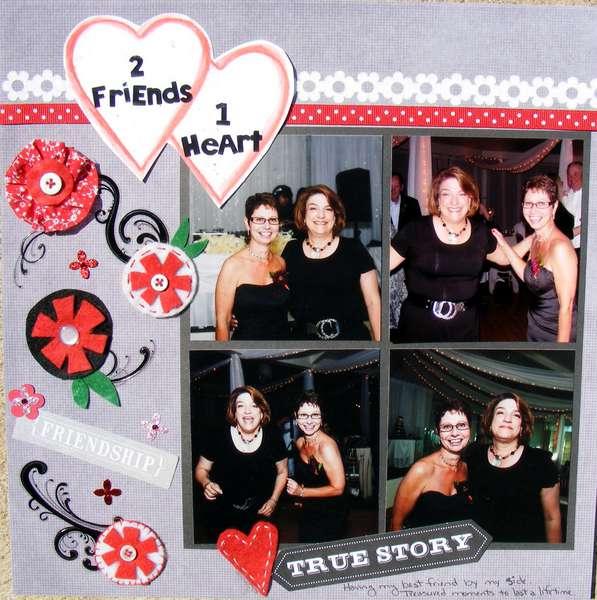 2 Friends, 1 Heart