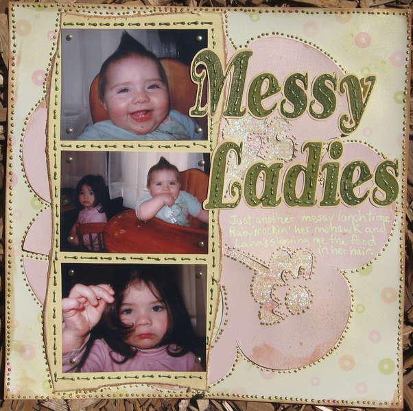 Messy Ladies