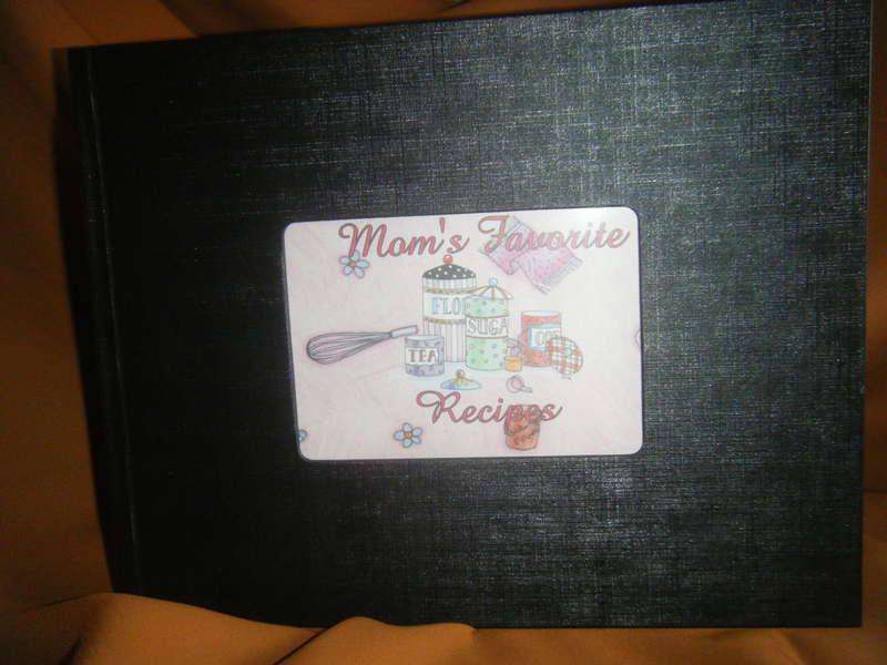 Mothers Favorite Recipes - A Hand Made Recipe Book