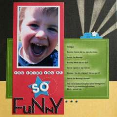 Your think you're so funny {from CHA}