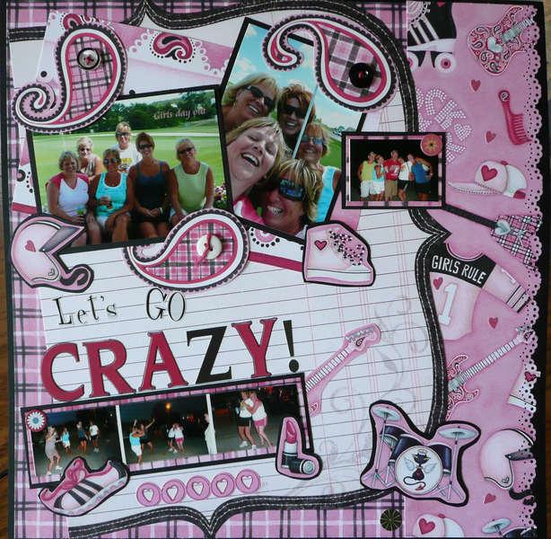 Lets Go CRAZY