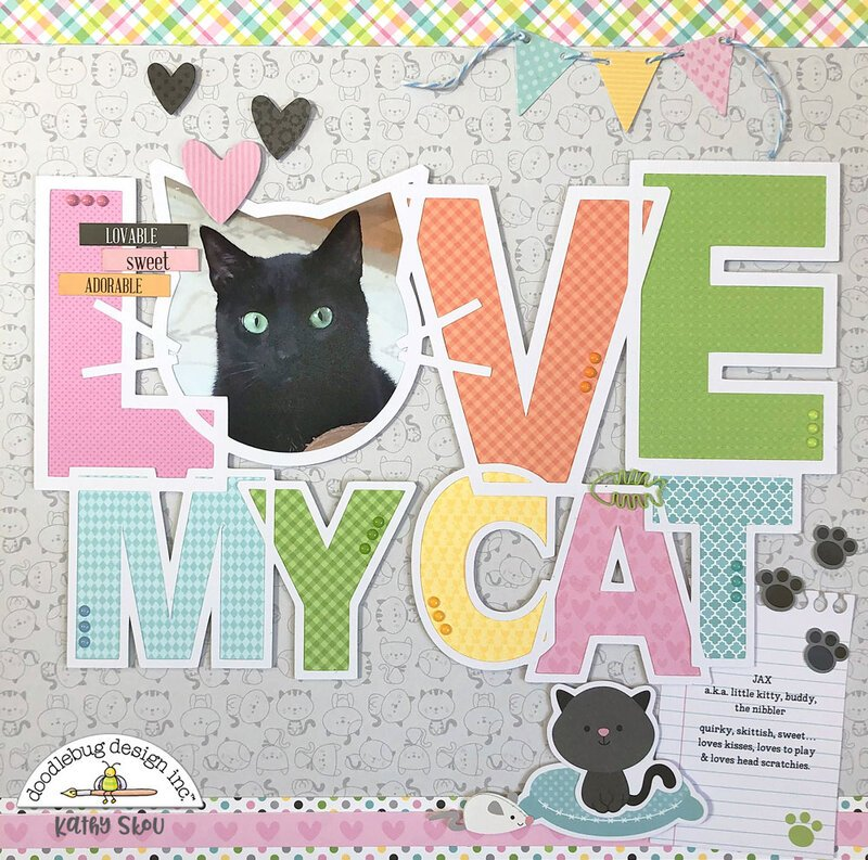 Doodlebug Design | Love My Cat Layout